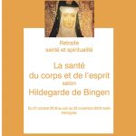 Retraite Santé et Spiritualité : La santé du corps et de l'esprit selon Hildegarde de Bingen