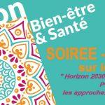 Salon Bien être en Santé 2020 : « Horizon 2030 : Quel devenir pour les approches de santé naturelle ? »